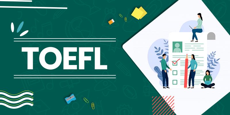 ما هو اختبار التوفل TOEFL ؟